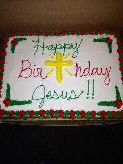 Happy Birthday Jesus What A Great Idea Make Jesus A Birthday Cake