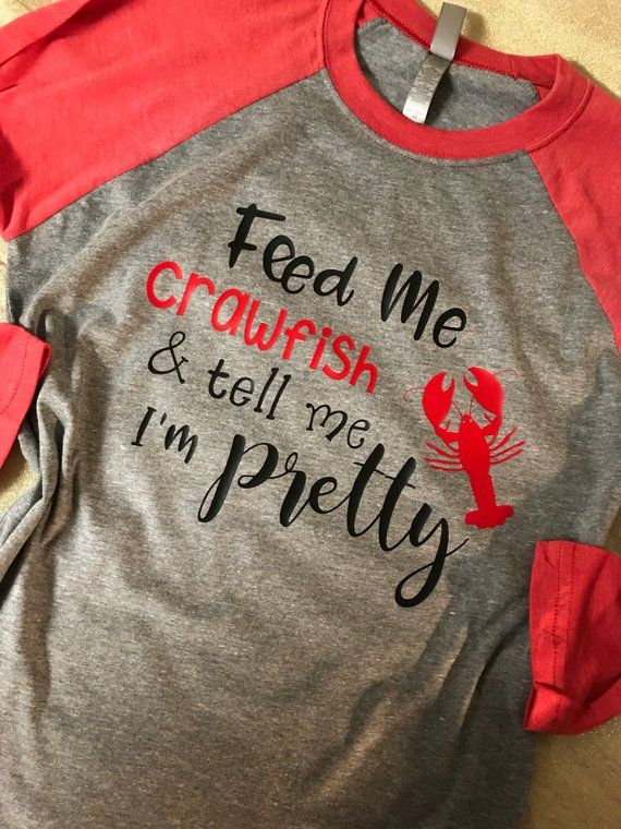 6987833db Crawfish Shirt, Feed me Crawfish & tell me Pretty Shirt, This is my Crawfish  Eating Shirt, Pinch Pee