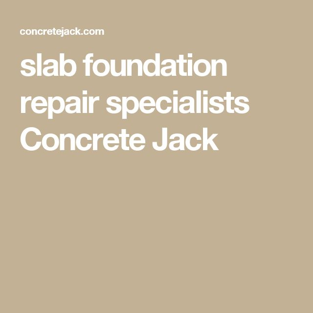 slab foundation repair specialists Concrete Jack