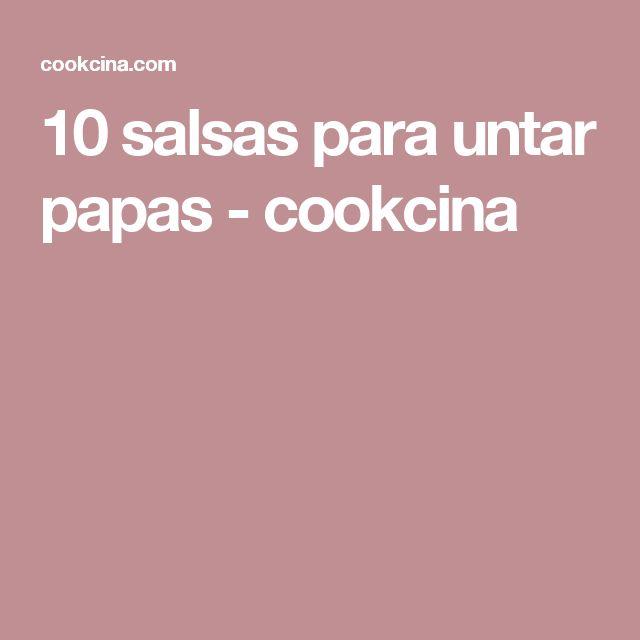 10 salsas para untar papas - cookcina