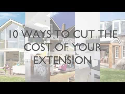 10 ways to cut the cost of your extension - YouTube