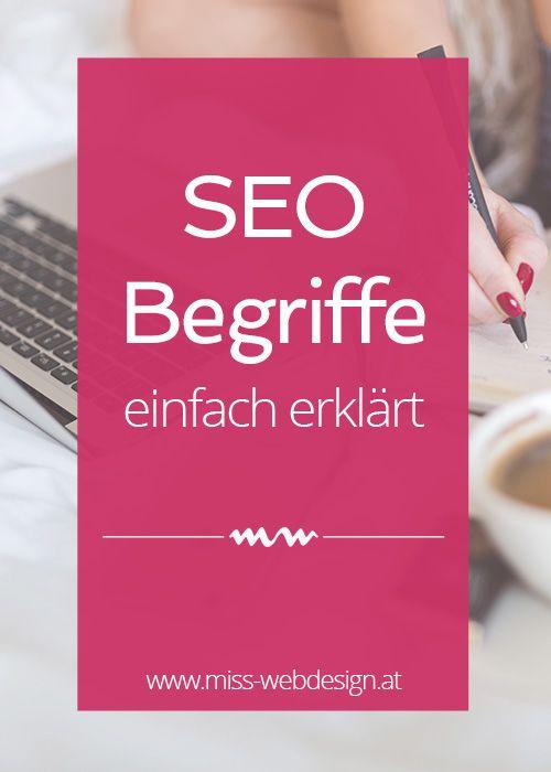 SEO Begriffe verständlich erklärt | miss-webdesign.at