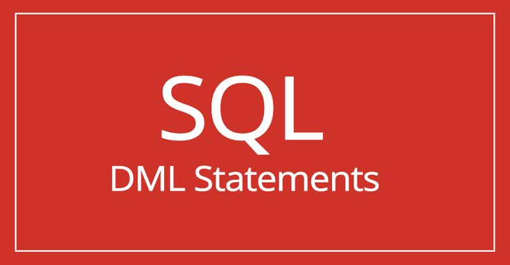 SQL : Data Manipulation Language(DML) statements