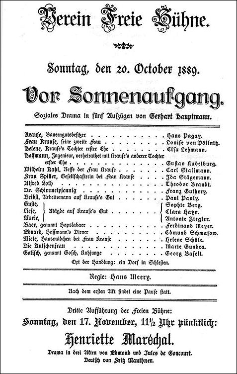 "Playbill for Gerhart Hauptmann's Before Daybreak [Vor Sonnenaufgang] (October 20, 1889)   Facsimile of the playbill from Gerhart Hauptmann's ""social drama"" Before Daybreak [Vor Sonnenaufgang]. Hauptmann's naturalist work was one of the first productions staged by the Free Stage Association; it caused a sensation on opening night in October 1889. The play corresponded with Hauptmann's observation that ""writers are the tears of history."""