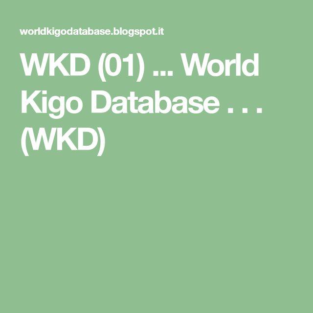 WKD (01)  ... World Kigo Database . . .  (WKD)