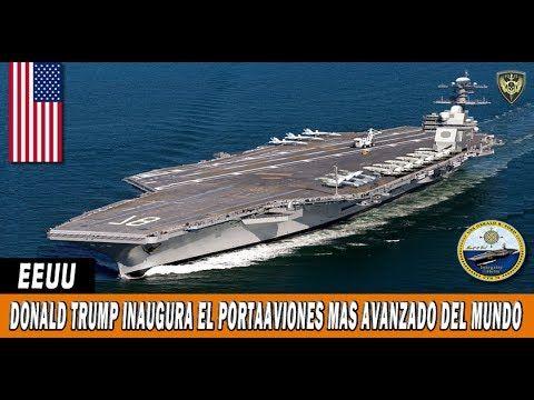 LO ULTIMO | DONALD TRUMP INAUGURA EL PORTAAVIONES MAS AVANZADO DEL MUNDO...