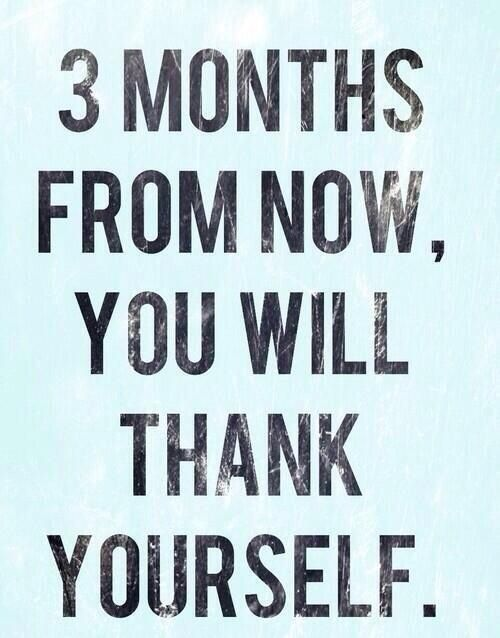 3 Months From Now, You Will Thank Yourself Quotes Motivational Fitness  Exercise Fitness Quotes Workout Quotes Exercise Quotes Keep Going