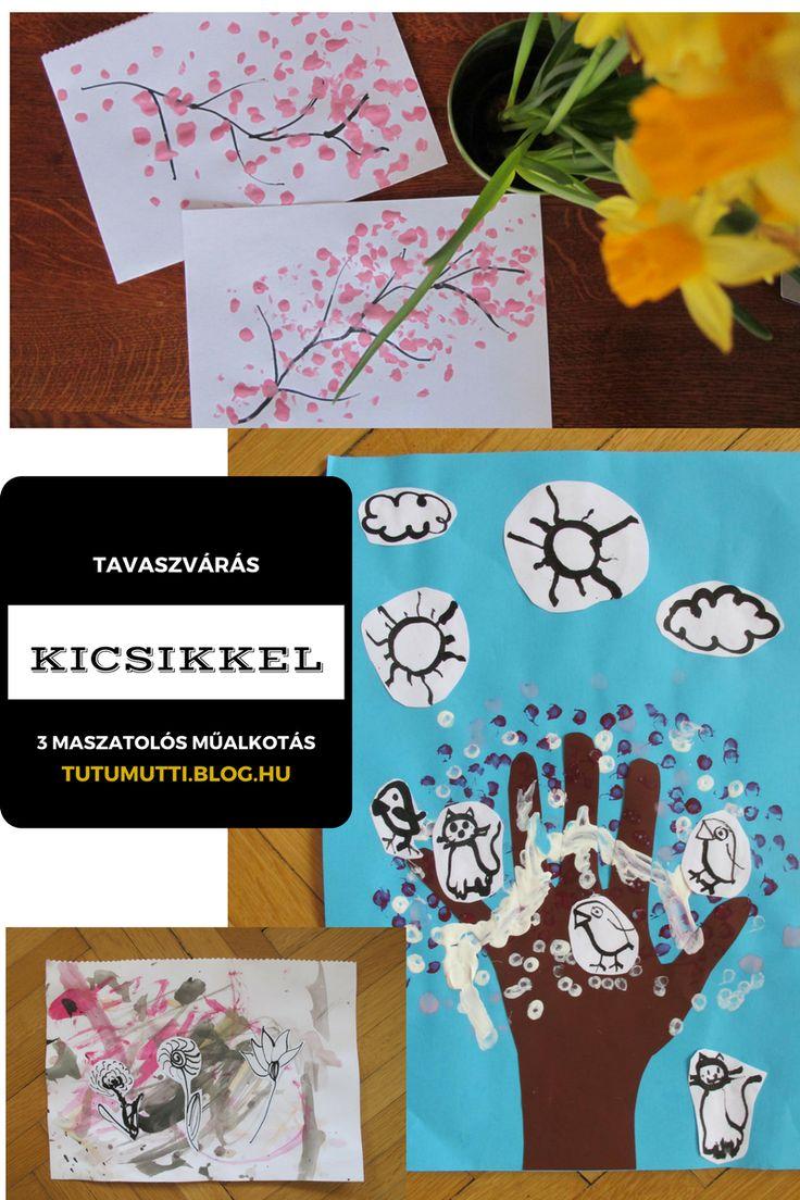 Tutumutti - Gyerekkel kreatívan blog / www.tutumutti.blog.hu / Tavaszvárás kicsikkel / Spring art with kids / DIY and Crafts