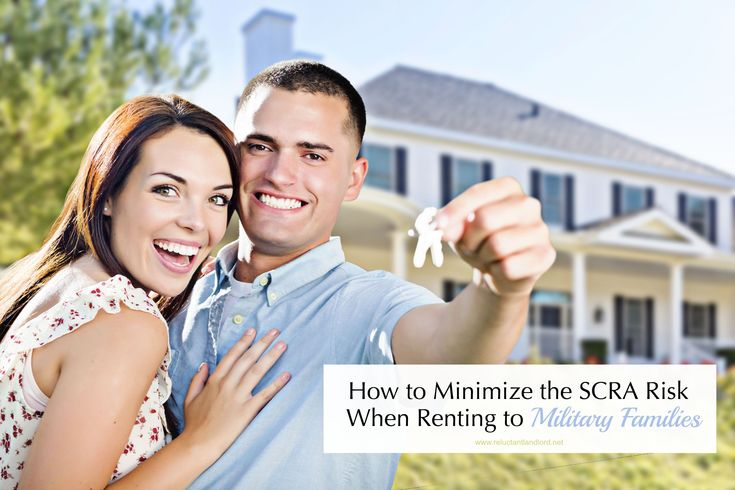Are you a landlord? Learn how you can lower the risks that come with the SCRA when renting to a military family.