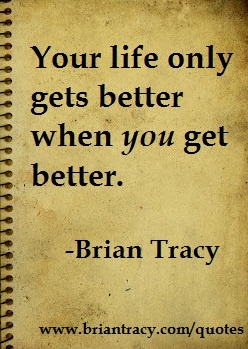#quotes Brian Tracy Quote- www.briantracy.com/quotes---[url=http://bit.ly/Qualityoflife ]Quality of Life[/url]