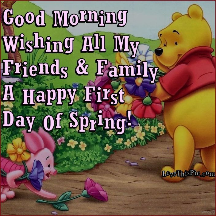 good morning happy first day of spring | Good Morning Wishing All My Friends & Family A Happy First ... good morning happy first day of spring | Good Morning Wishing All My Friends & Family A Happy First ...