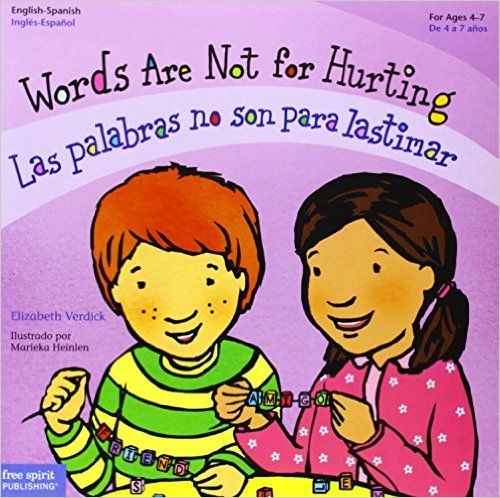 Las palabras no son para lastimar es un hermoso libro bilingüe para leer en voz alta a niños de preescolar. Para detalles: www.lectoescritura.org