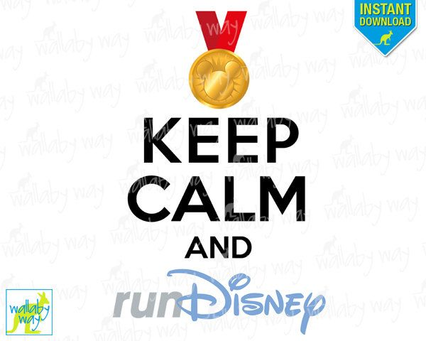 Keep Calm and Run Disney Marathon Printable Iron On Transfer or Use as Clip Art - DIY Disney Shirts Keep Calm Disney Marathon training by TheWallabyWay on Etsy