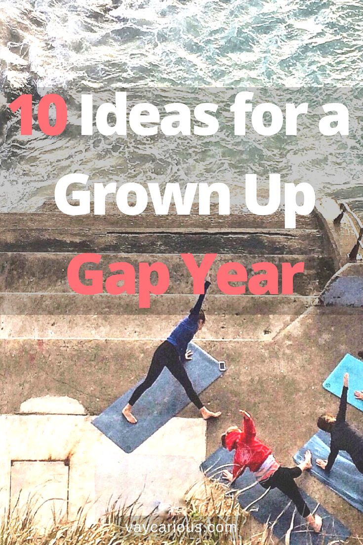 10 Ideas for a Grown Up Gap Year. For a solo / couples or family gap year to bucket list travel destinations around the world. Trace your ancestry or visit yoga and meditation retreats. Learn a language or volunteer.  Tips on how to turn and get approved to work from home or remotely. http://vaycarious.com/2016/11/12/gap-year-for-grown-ups/