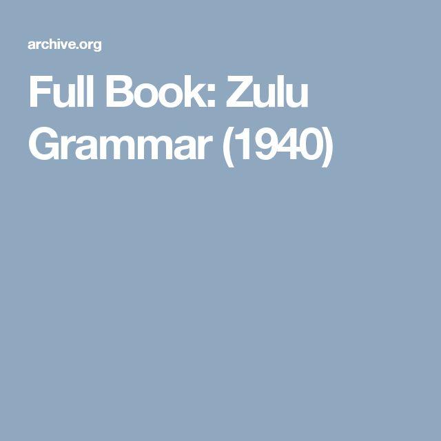 Full Book: Zulu Grammar (1940)