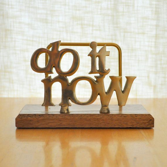 do it now desk organizer: Decor, My Daughters, Desks Organizations, Inspiration Stations, Desks Vision Boards, Movie, Desks Reminder, Inspiration Quotes, Desks At Work