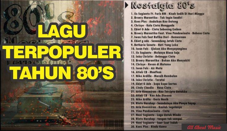 Lagu LAWAS 80an 90an Indonesia Terpopuler Sepanjang Massa