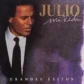Julio Iglesias - Mi Vida Grandes Exitos