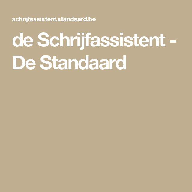de Schrijfassistent - De Standaard