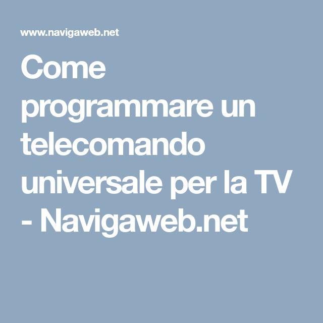 Come programmare un telecomando universale per la TV ...
