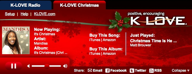 "What do you think about the K-LOVE Christmas Music Player? Christmas online all the time!    Click ""Listen Online"" and the ""K-LOVE Christmas"" tab to start listening! http://klove.com/"