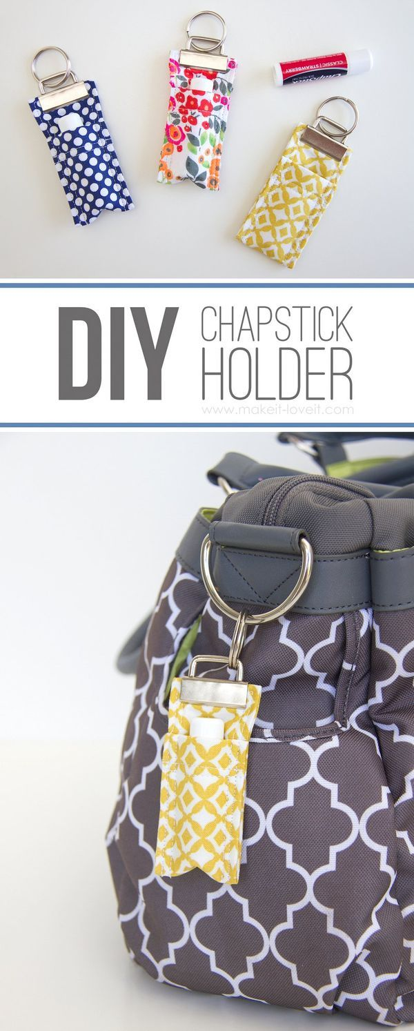 DIY Fabric Chapstick Holder....attach to purses, backpacks, keychains, etc. This is the perfect gift idea for anyone on your Christmas list!