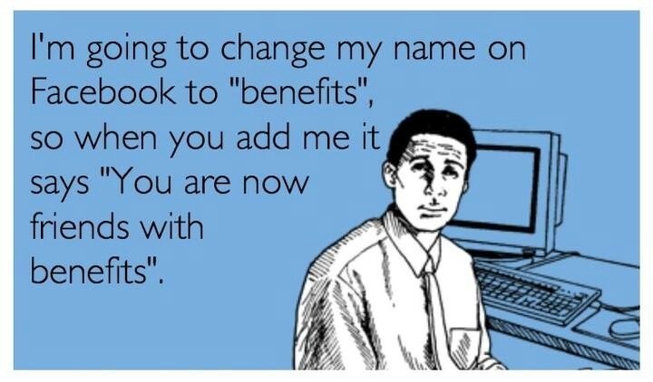 Funny Memes About Friends With Benefits : Best images about memes and funny stuff on pinterest