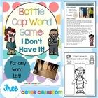 FREE I Don't Have It Bottle Cap Game for any word list  This bottle cap/top center game has been designed to use with any list. It is part of our B...
