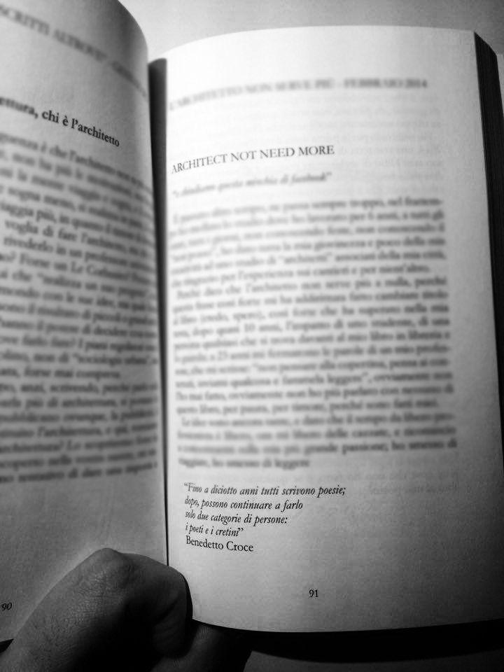 """""""Fino a diciotto anni tutti scrivono poesie; dopo possono continuare a farlo solo due categorie di persone : i poeti e i cretini"""" - Benedetto Croce  non è un libro per architetti, forse per #poeti o #cretini #larchitettononserve"""