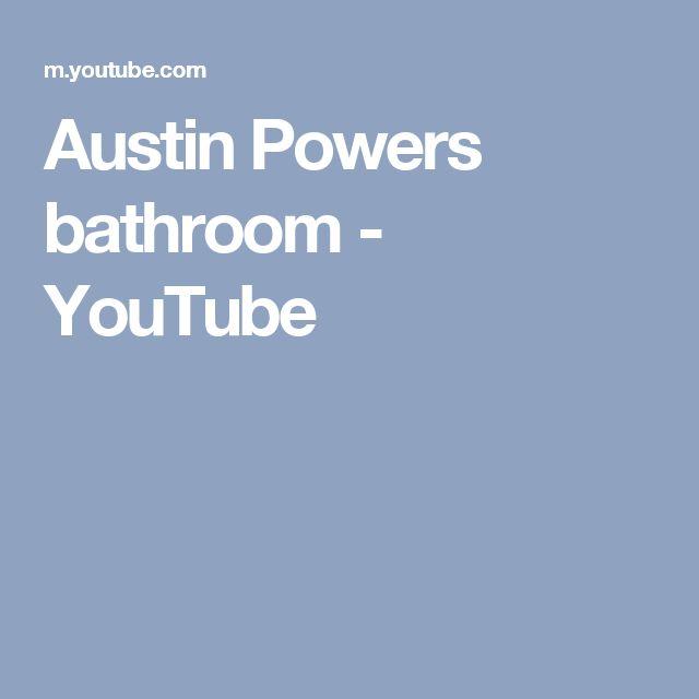 Austin Powers bathroom - YouTube