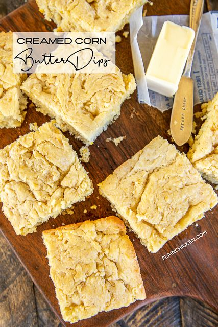 Creamed Corn Butter Dips   Plain Chicken®