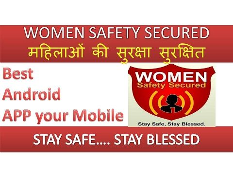 WOMEN SAFETY SECURED ANDROID MOBILE APP