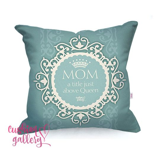 MOM - a title just above Queen, lovely gift for all Moms :)