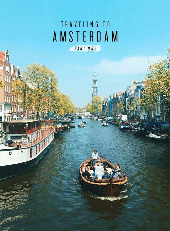 AMSTERDAM TRAVEL / PART 1