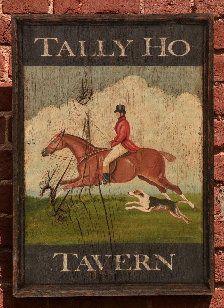 "Antique Look Repro of Original Art - Trade Sign ""Tally Ho Tavern"" Fox Hunt Horse #NaivePrimitive"