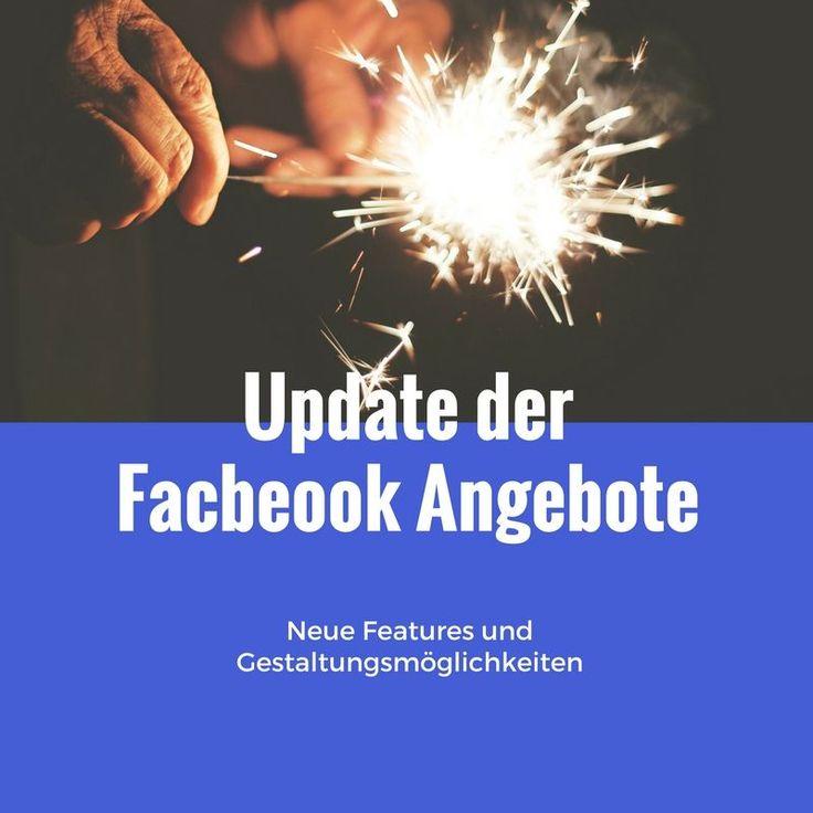 Facebook Angebote mit mehr Möglichkeiten! Seit ein paar Wochen gibt es die Facebook Angebote für Seiten mit ein paar tollen Erweiterungen. Was sich alles geändert hat, erfahrt ihr im neuen Beitrag
