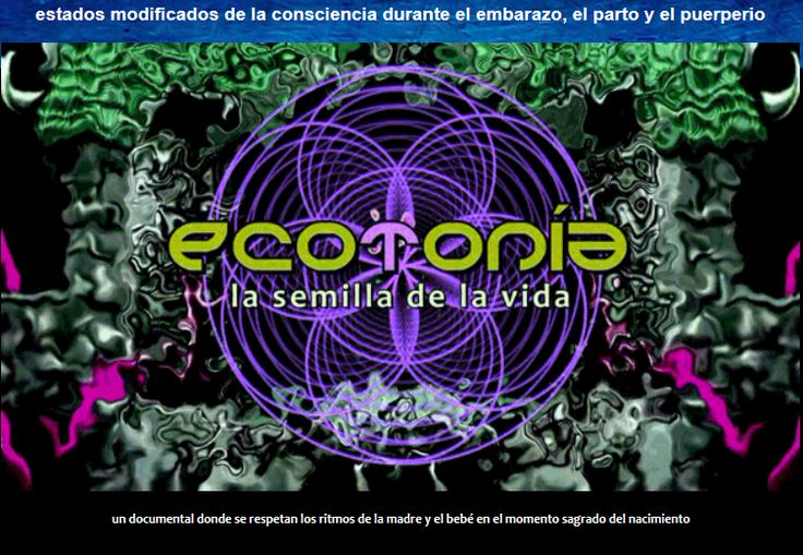 Ecotonia - Estados modificados de la consciencia durante el embarazo, el parto y el puerperio