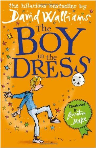 """The Boy in the Dress"", by David Walliams, illustrated by Quentin Blake - Dennis lives in a blokey house with his father and brother, and has a passion for soccer and ""Vogue"" magazine. When his fashion-mad friend Lisa convinces him to wear a dress to school, life will never be boring again. Moving and hilarious in turn, it's like ""Billy Elliot"" without the swearing. Brilliant."