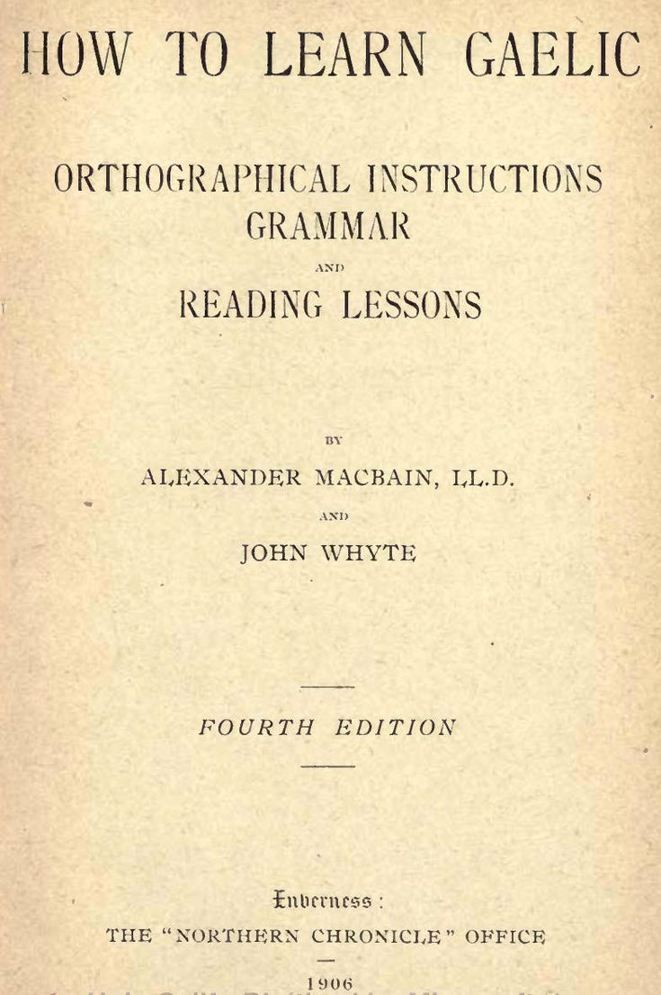 How to Learn Gaelic (circa 1906) - downloadable book, 112 pgs.