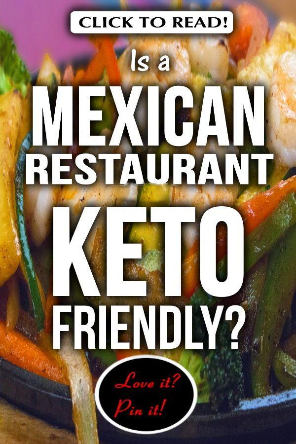 eat mexican restaurant on keto diet