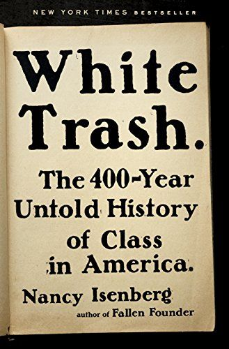 257 best books i may read images on pinterest book lists books in her groundbreaking history of the class system in america extending from colonial times to the present nancy isenberg takes on our comforting myths fandeluxe Choice Image