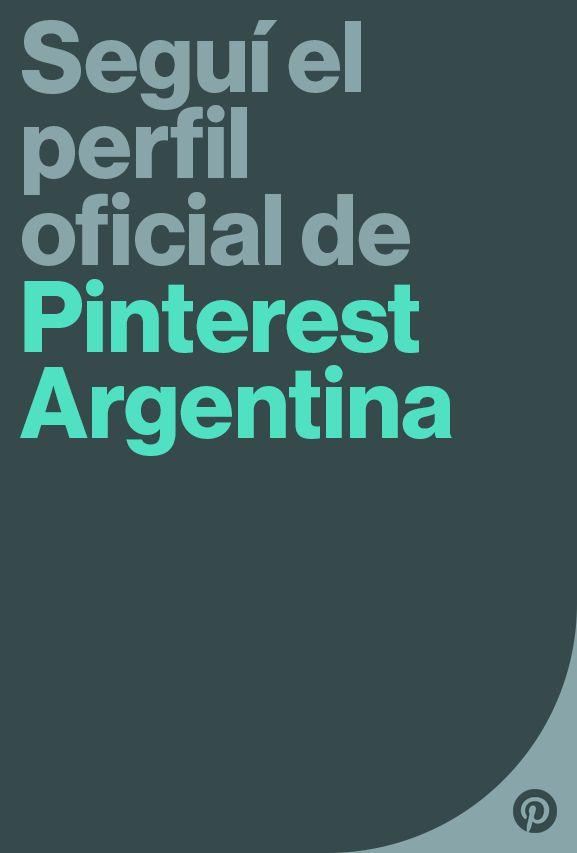 El perfil de Pinterest Argentina tiene contenido de moda, recetas, viajes, tutoriales DIY y mucho más. #pinterest #argentina #recetas #postres #decoración #moda