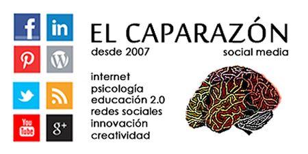 """El caparazón: Blog de @dreig sobre Internet, Psicología, educación """".0, Redes Sociales, Innovación y creatividad #REDucacion #blogrecomendado"""