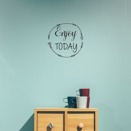Enjoy Today – Wall Decal from wallineed.com