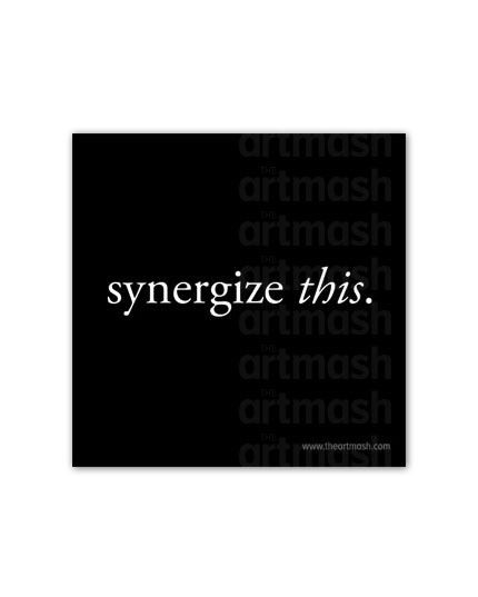 """3"""" x 3"""" Magnet """"Synergize this."""""""