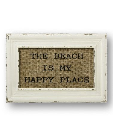 Look at this #zulilyfind! 'The Beach Is My Happy Place' Burlap Wall Sign #zulilyfinds