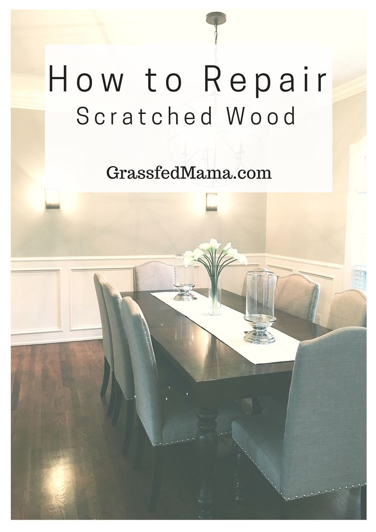 + best ideas about Repair scratched wood on Pinterest  Fix