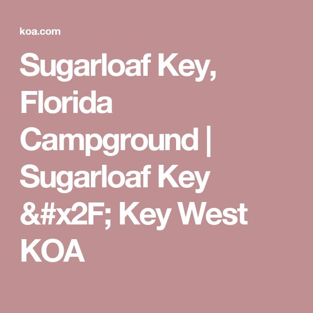 Sugarloaf Key, Florida Campground | Sugarloaf Key / Key West KOA