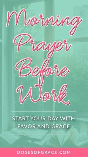 Morning prayer before work | Power of prayer | blog posts of christian women | devotionals for women | Christian women | prayer for stress | scriptures on stress | Prayer tips | #prayer #faith #christianity