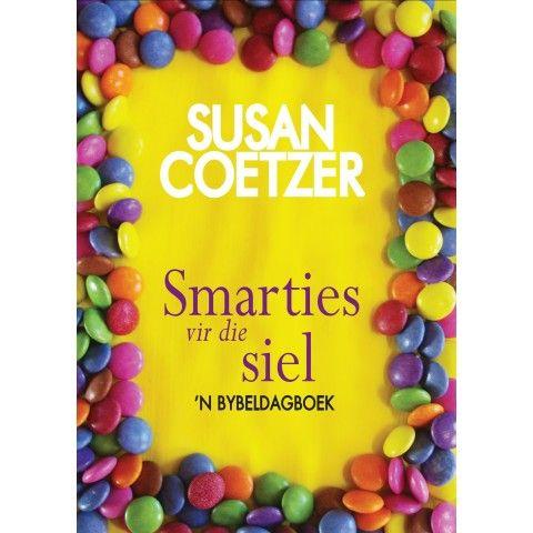 Smarties Vir Die Siel. Geen pakkie smarties sal ooit weer dieselfde proe na smarties vir die siel nie!...Susan Coetzer